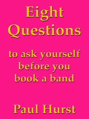 cover image of Eight Questions to Ask Yourself Before You Book a Band