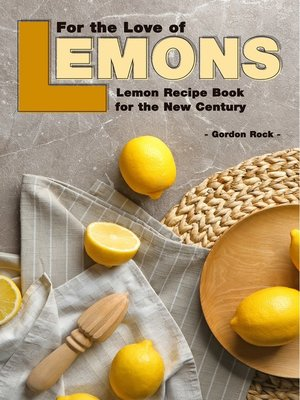 cover image of For the Love of Lemons