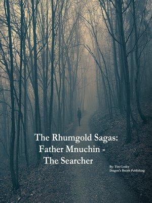 cover image of Father Mnuchin--The Searcher