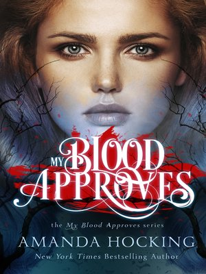 cover image of My Blood Approves