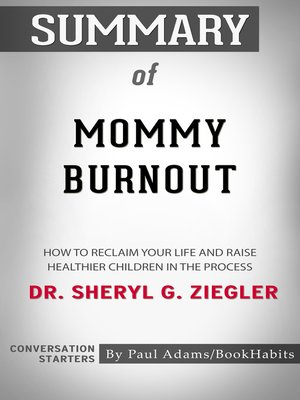cover image of Summary of Mommy Burnout