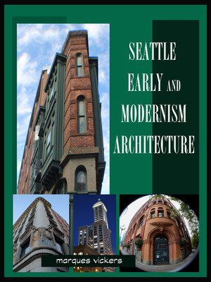 cover image of Seattle Early and Modernism Architecture
