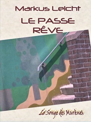 cover image of Le Passe Rêve