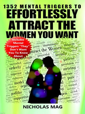 cover image of 1352 Mental Triggers to Effortlessly Attract the Women You Want