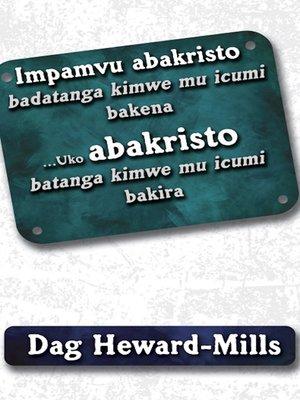 cover image of Impamvu abakristo badatanga kimwe mu icumi bakena ... Uko abakristo batanga kimwe mu icumi bakira