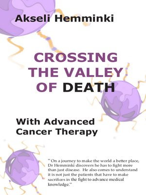 cover image of Crossing the Valley of Death with Advanced Cancer Therapy