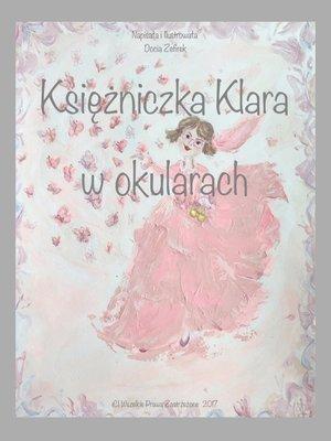 cover image of Księżniczka Klara w okularach