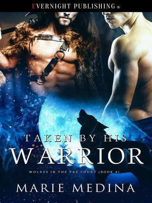 cover image of Taken by His Warrior