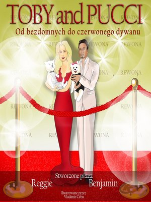 cover image of Toby and Pucci Od Bezdomnych Do Czerwonego Dywanu