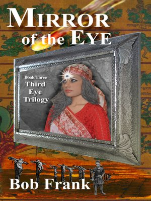 cover image of Mirror of the Eye; Book 3 of Third Eye Trilogy