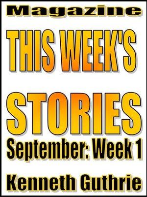 cover image of This Week's Stories (September, Week 1)