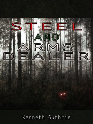 cover image of Arms Dealer and Steel (Combined Edition.)