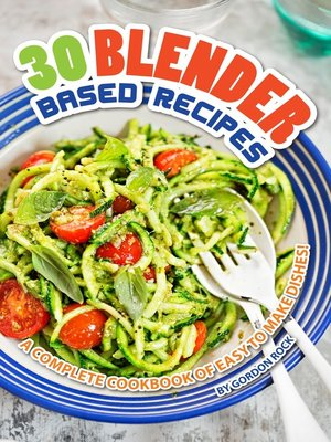 cover image of 30 Blender Based Recipes