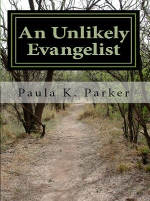 cover image of An Unlikely Evangelist