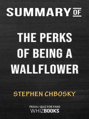 cover image of Summary of the Perks of Being a Wallflower by Stephen Chbosky (Trivia/Quiz for fans)