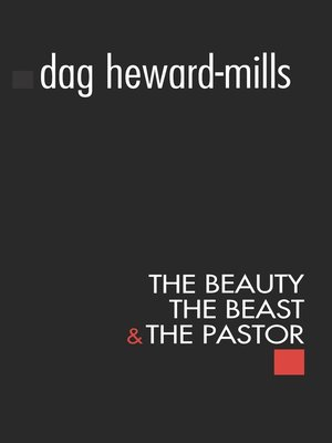 cover image of The Beauty, the Beast and the Pastor