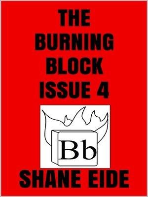 The Burning Block Issue 1