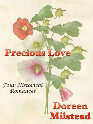 cover image of Precious Love (Four Historical Romances)