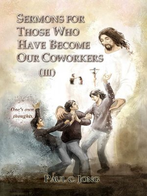 cover image of Sermons For Those Who Have Become Our Coworkers (III)