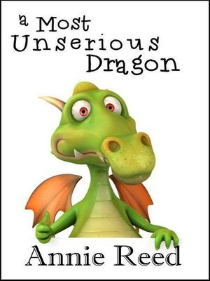 cover image of A Most Unserious Dragon