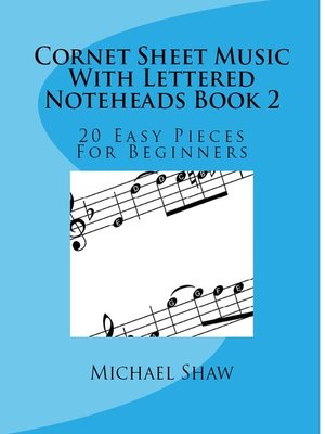 cover image of Cornet Sheet Music With Lettered Noteheads Book 2