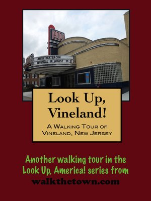 cover image of A Walking Tour of Vineland, New Jersey