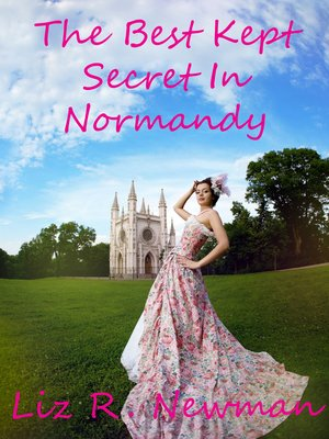 cover image of The Best Kept Secret In Normandy