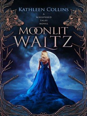 cover image of Moonlit Waltz