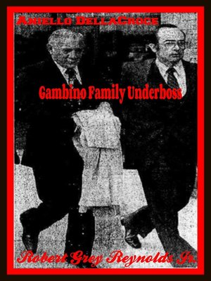 cover image of Aniello DellaCroce Gambino Family Underboss