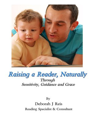 cover image of Raising a Reader, Naturally