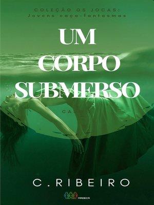 cover image of Um corpo submerso