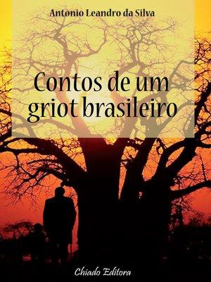 cover image of Contos de um Griot Brasileiro