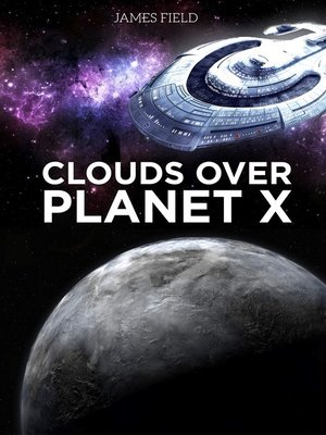 cover image of Clouds over Planet X