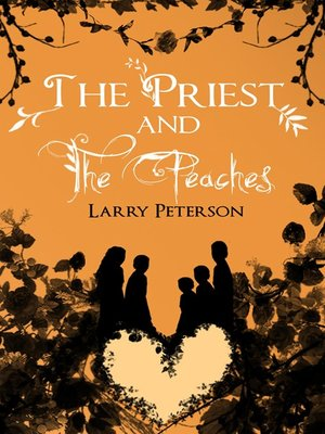 cover image of The Priest and the Peaches