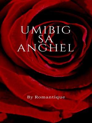cover image of Umibig sa Anghel