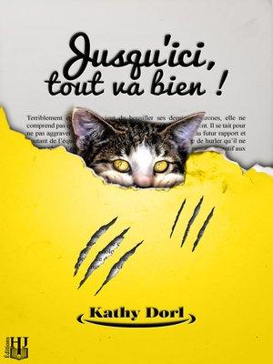 cover image of Jusqu'ici, tout va bien !