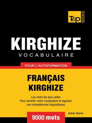 cover image of Vocabulaire Français-Kirghize pour l'autoformation
