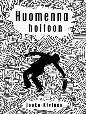 cover image of Huomenna hoitoon