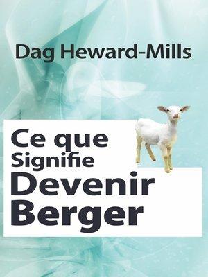 cover image of Ce que signifie devenir berger
