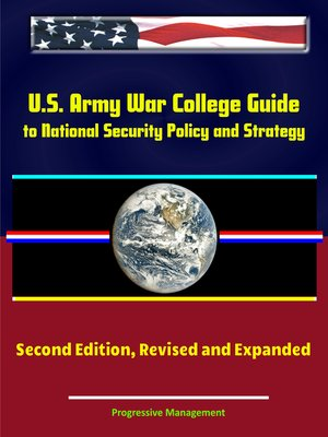 cover image of U.S. Army War College Guide to National Security Policy and Strategy