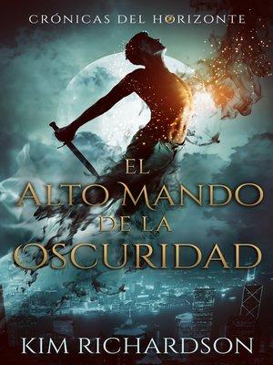 cover image of El Alto Mando de la Oscuridad