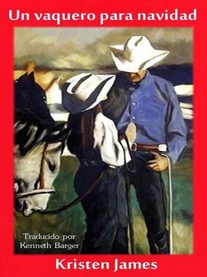 cover image of Un vaquero para navidad
