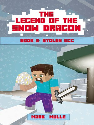 cover image of The Legend of the Snow Dragon, Book 2