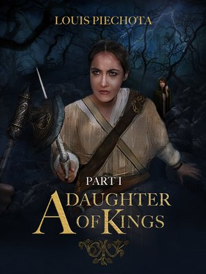 cover image of A Daughter of Kings, Part I