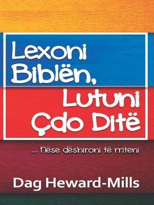 cover image of Lexoni Biblën, Lutuni Çdo Ditë, Nëse dëshironi të rriteni