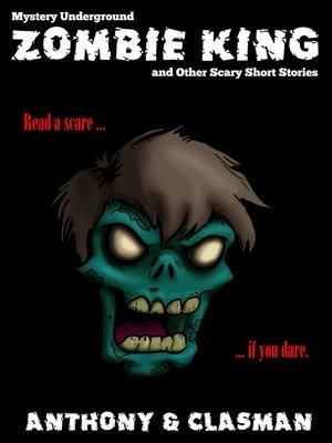 cover image of Zombie King and Other Scary Short Stories for Halloween (Mystery Underground)