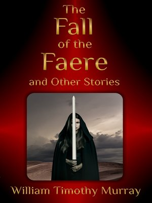 cover image of The Fall of the Faere and Other Stories