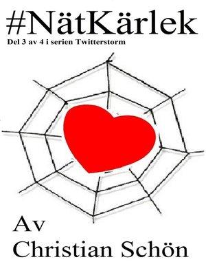 cover image of #NätKärlek Del 3 av 4 i serien Twitterstorm