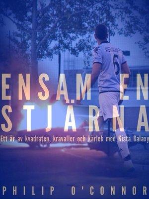cover image of Ensam En Stjärna
