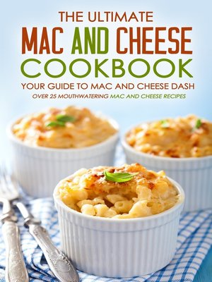 cover image of The Ultimate Mac and Cheese Cookbook